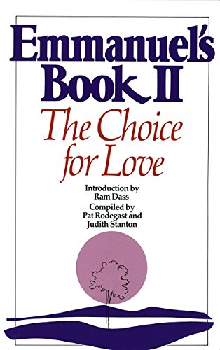 Emmanuel's Book II: The Choice for Love (New Age) von Bantam