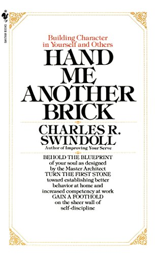 Hand Me Another Brick: Building Character in Yourself and Others von Bantam