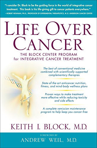 Life Over Cancer: The Block Center Program for Integrative Cancer Treatment von Bantam