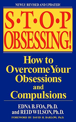 Stop Obsessing!: How to Overcome Your Obsessions and Compulsions von Bantam