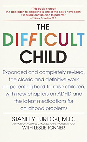 The Difficult Child: Expanded and Revised Edition von Bantam