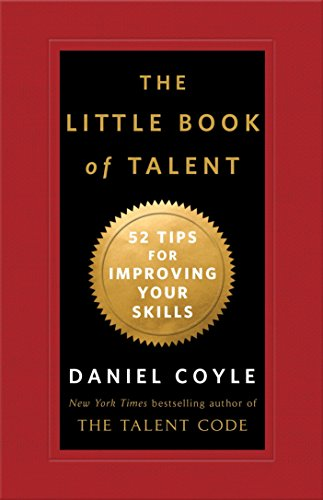 The Little Book of Talent: 52 Tips for Improving Your Skills von Bantam