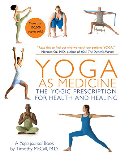 Yoga as Medicine: The Yogic Prescription for Health and Healing von Bantam