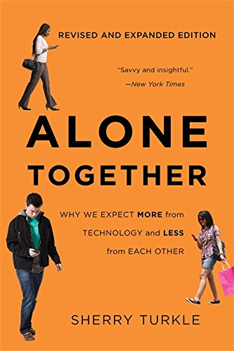 Alone Together: Why We Expect More from Technology and Less from Each Other von Basic Books