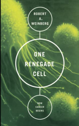 One Renegade Cell: The Quest for the Origin of Cancer (Science Masters) von Basic Books