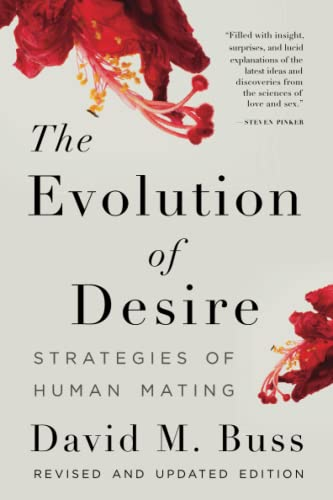 The Evolution of Desire: Strategies of Human Mating von Basic Books