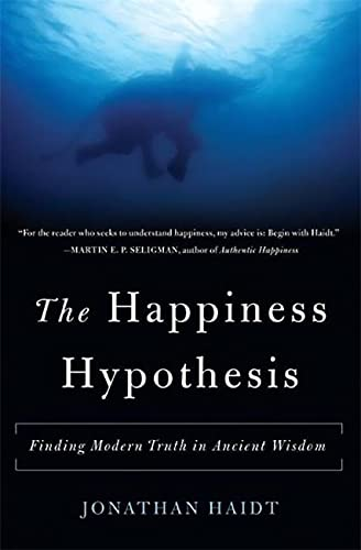 The Happiness Hypothesis: Finding Modern Truth in Ancient Wisdom von Basic Books