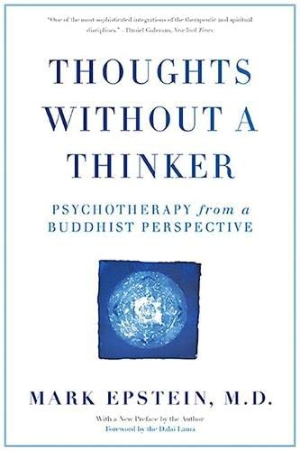 Thoughts Without A Thinker: Psychotherapy from a Buddhist Perspective von Basic Books