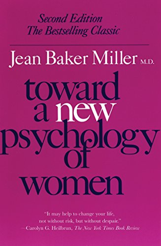 Toward a New Psychology of Women von Beacon Press