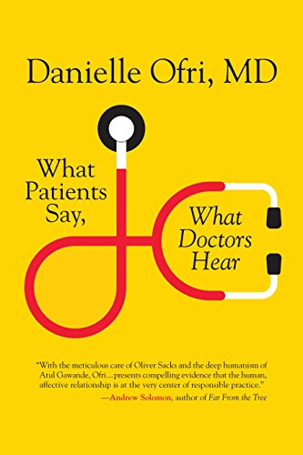 What Patients Say, What Doctors Hear von Beacon Press