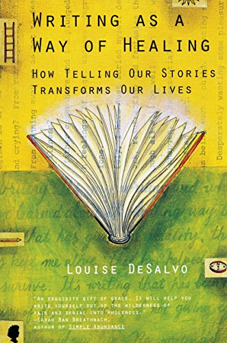 Writing as a Way of Healing: How Telling Our Stories Transforms Our Lives von Beacon Press