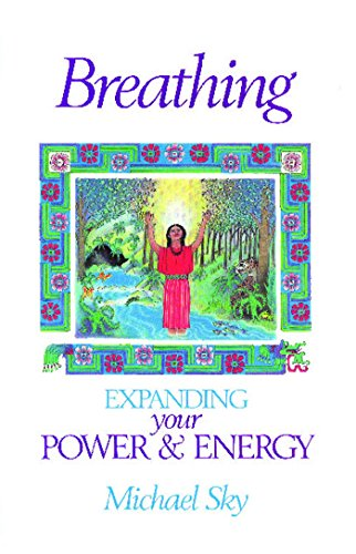 Breathing: Expanding Your Power and Energy von Bear & Company