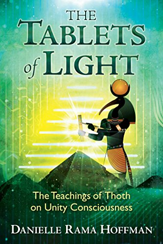 The Tablets of Light: The Teachings of Thoth on Unity Consciousness von Bear & Company