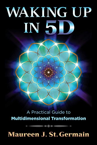 Waking Up in 5D: A Practical Guide to Multidimensional Transformation von Bear & Company
