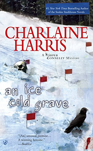 An Ice Cold Grave (A Harper Connelly Mystery, Band 3) von Berkley