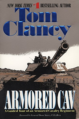 Armored Cav: A Guided Tour of an Armored Cavalry Regiment (Tom Clancy's Military Referenc, Band 2) von Berkley