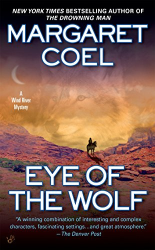 Eye of the Wolf (A Wind River Reservation Mystery, Band 11) von Berkley