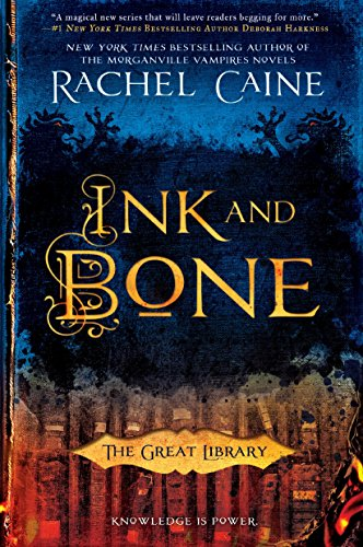Ink and Bone (The Great Library, Band 1) von Berkley