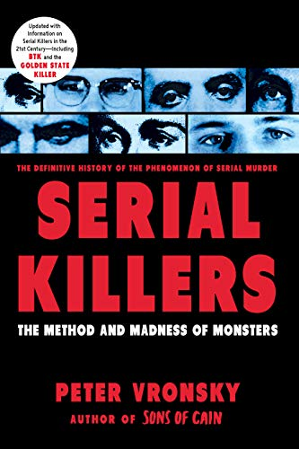 Serial Killers: The Method and Madness of Monsters von Berkley