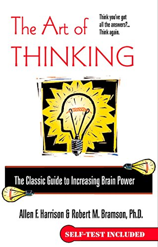 The Art of Thinking: The Classic Guide to Increasing Brain Power von Berkley