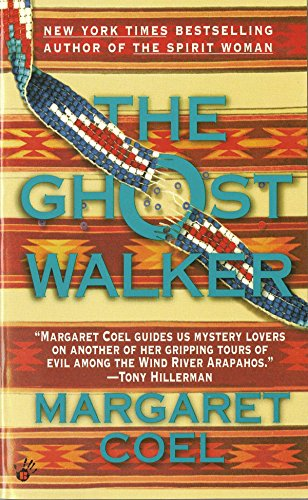 The Ghost Walker (A Wind River Reservation Mystery, Band 2) von Berkley