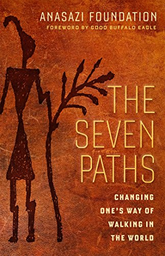 The Seven Paths: Changing One's Way of Walking in the World von Berrett-Koehler Publishers