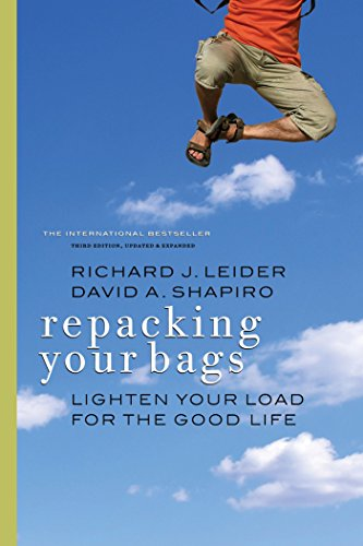 Repacking Your Bags: Lighten Your Load for the Good Life von Berrett-Koehler Publishers