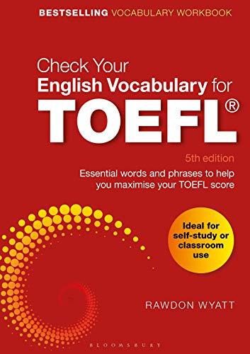 Check Your English Vocabulary for TOEFL: Essential words and phrases to help you maximise your TOEFL score von Bloomsbury Academic