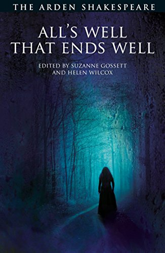 All's Well That Ends Well (Arden Shakespeare Third Series) von Bloomsbury Academic