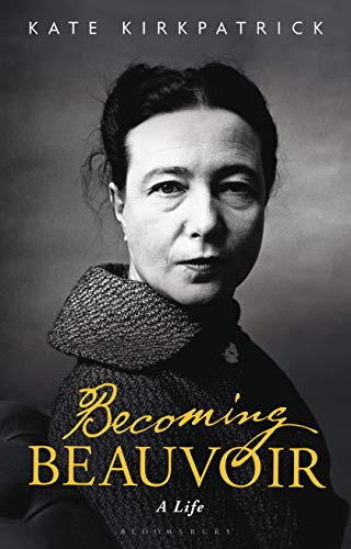 Becoming Beauvoir: A Life von Bloomsbury Academic