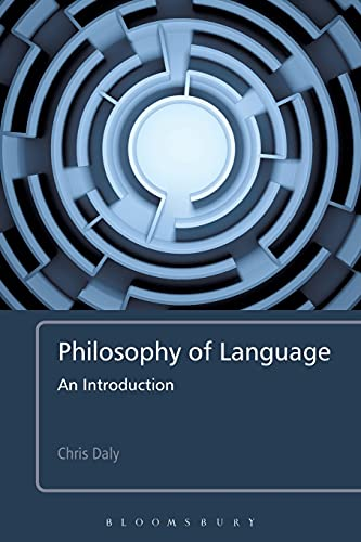 Philosophy of Language: An Introduction von Bloomsbury Academic