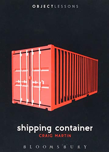Shipping Container (Object Lessons) von Bloomsbury Academic