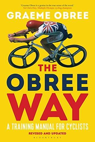The Obree Way: A Training Manual for Cyclists (UPDATED AND REVISED EDITION) von Bloomsbury Publishing PLC