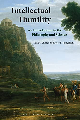 Intellectual Humility: An Introduction to the Philosophy and Science von Bloomsbury Publishing PLC