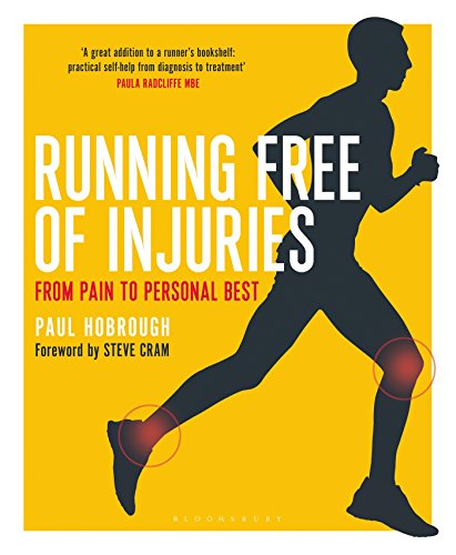 Running Free of Injuries: From Pain to Personal Best von Bloomsbury Publishing PLC