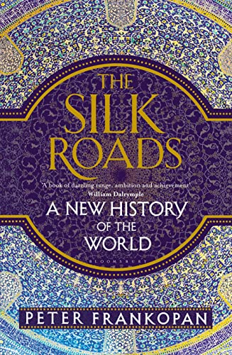 The Silk Roads: A New History of the World von imusti