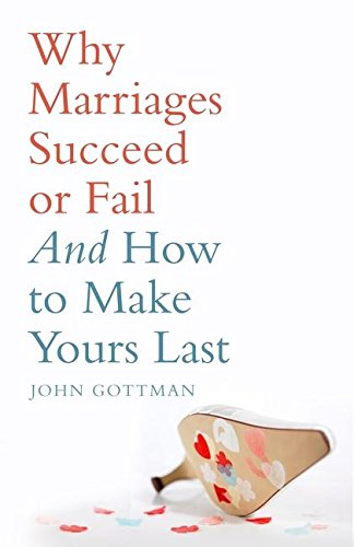 Why Marriages Succeed or Fail von Bloomsbury UK
