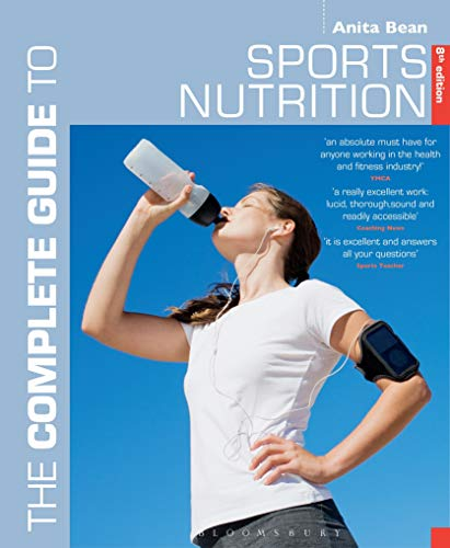 The Complete Guide to Sports Nutrition: 8th edition von Bloomsbury Publishing PLC