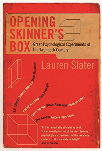 Opening Skinner's Box: Great Psychological Experiments of the Twentieth Century von Bloomsbury Publishing