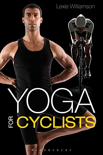 Yoga for Cyclists von Bloomsbury Sport