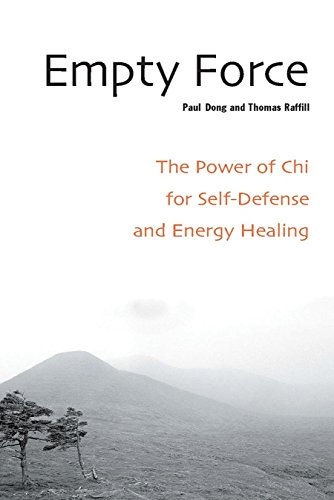 Empty Force: The Power of Chi for Self-Defense and Energy Healing von Blue Snake Books