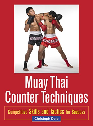 Muay Thai Counter Techniques: Competitive Skills and Tactics for Success von Blue Snake Books