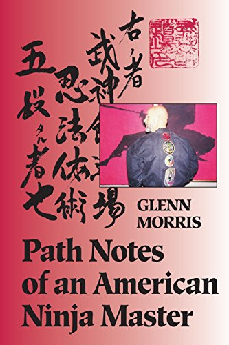 Path Notes of an American Ninja Master von Blue Snake Books