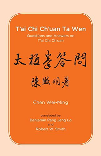 T'ai Chi Ch'uan Ta Wen: Questions and Answers on T'ai Chi Ch'uan von Blue Snake Books