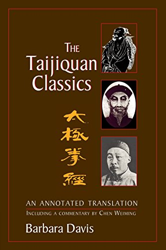 The Taijiquan Classics: An Annotated Translation von Blue Snake Books