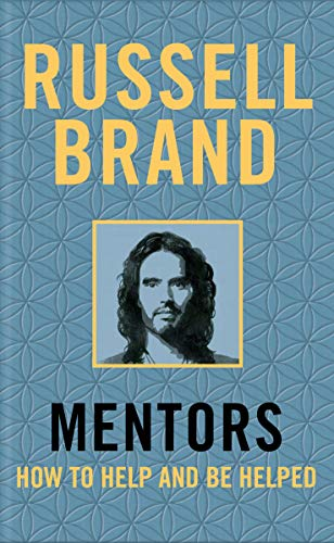 Mentors: How to Help and be Helped von Macmillan Publishers International; Bluebird