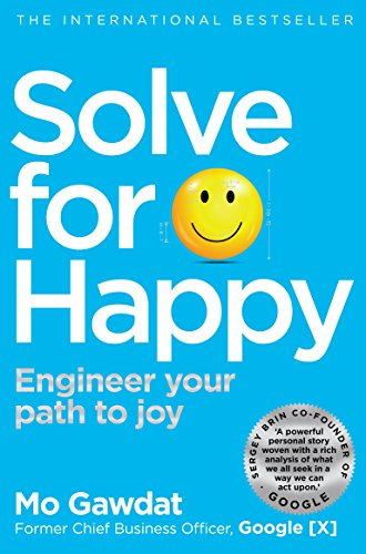 Solve For Happy: Engineer Your Path to Joy von Pan Macmillan