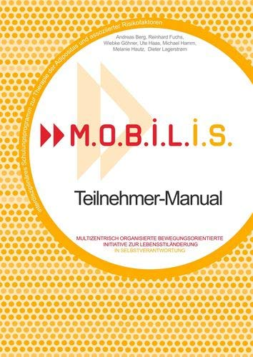M.O.B.I.L.I.S. Teilnehmer-Manual von Books on Demand