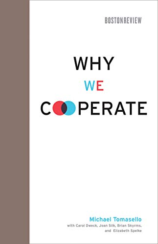 Why We Cooperate (Boston Review Books) von The MIT Press