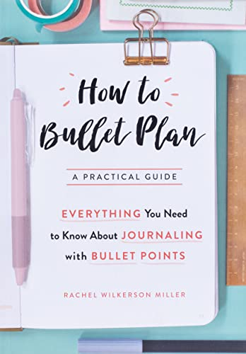 How to Bullet Plan: Everything You Need to Know About Journaling with Bullet Points von Pan Macmillan